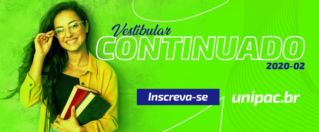 Vestibular Continuado UNIPAC 2020-02